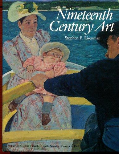 9780500236758: Nineteenth Century Art: A Critical History