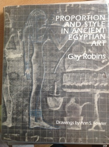 Proportion and Style In Ancient Egyptian A: Robins, Gay