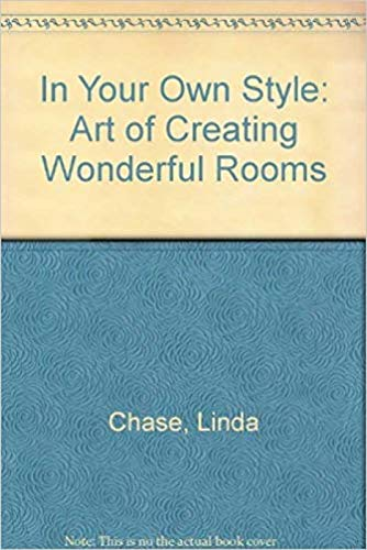 9780500236826: In Your Own Style: The Art of Creating Wonderful Rooms