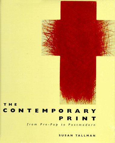 9780500236840: The Contemporary Print: From Pre-Pop to Postmodern
