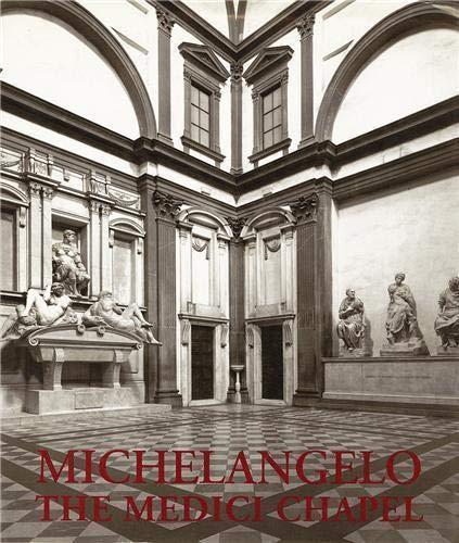 9780500236901: Michelangelo: The Medici Chapel