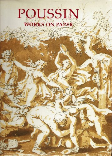 9780500237007: Poussin: Works on Paper : Drawings from the Collection of Her Majesty Queen Elizabeth II