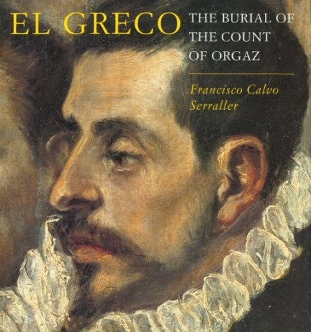 El Greco: The Burial of Count Orgaz