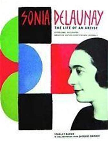 9780500237038: Sonia Delaunay the Life of An Artist