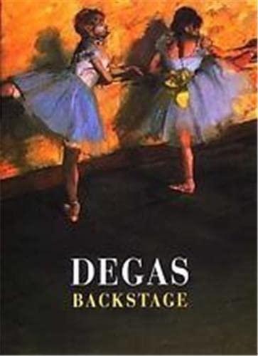 Degas Backstage (Art Memoir): Kendall, Richard