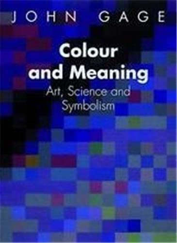9780500237670: Colour and Meaning-John Gage