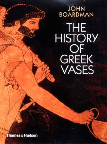 9780500237809: The History of Greek Vases: Potters, Painters and Pictures