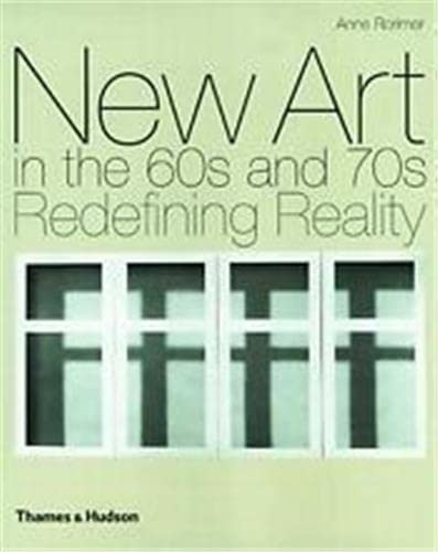 9780500237823: New Art in the 60s and 70s: Redefining Reality