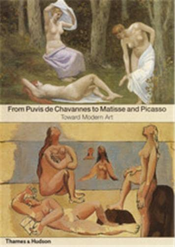 9780500237960: From Puvis de Chavannes to Matisse and Picasso: Toward Modern Art