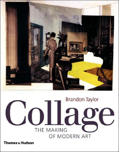 Collage: The Making of Modern Art: Brandon Taylor