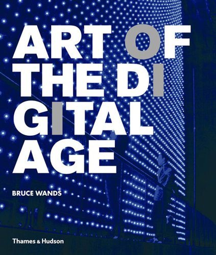 9780500238172: Art Of The Digital Age