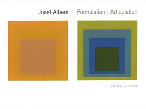 Josef Albers: Formulation: Articulation: Josef Albers