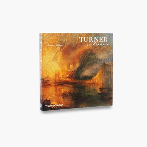 9780500238301: Turner in His Time