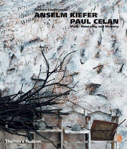9780500238363: Anselm Kiefer/Paul Celan: Myth, Mourning and Memory