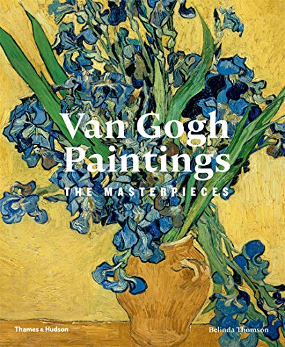 9780500238387: Van Gogh Paintings: The Masterpieces