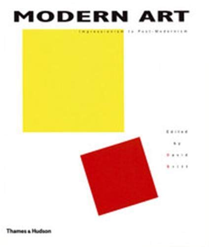 Modern Art: Impressionism to Post-Modernism (Hardcover): David Britt