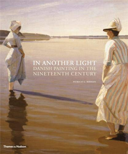 9780500238448: In Another Light: Danish Painting in the Nineteenth Century