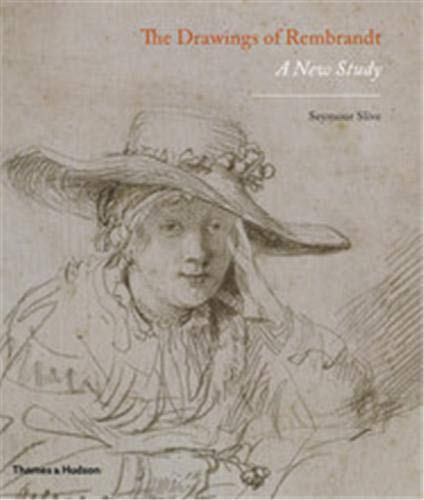 9780500238677: The Drawings of Rembrandt: A New Study