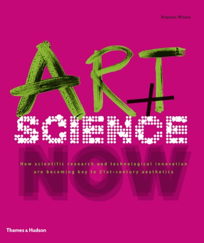 9780500238684: Art + Science Now: How scientific research and technological innovation are becoming key to 21st-century aesthetics