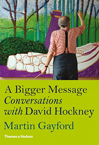 9780500238875: A Bigger Message: Conversations With David Hockney