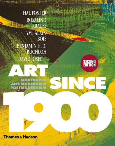 9780500238899: Art Since 1900: Modernism � Antimodernism � Postmodernism
