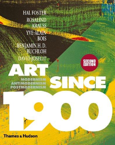 9780500238899: Art Since 1900: Modernism, Antimodernism, Postmodernism (Second Edition)