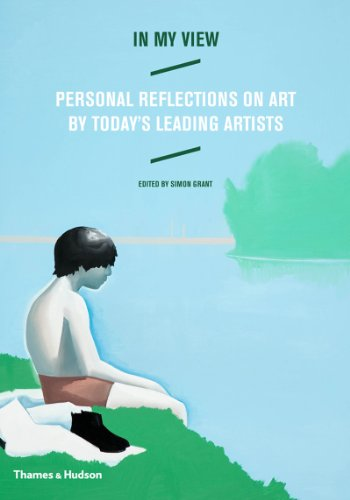 9780500238967: In My View: Personal Reflections on Art by Today's Leading Artists