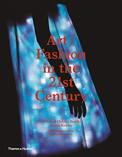 9780500239094: Art/Fashion in the 21st Century