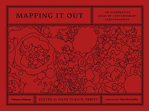 9780500239186: Mapping It Out: An Alternative Atlas of Contemporary Cartographies