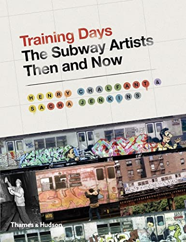9780500239216: Training Days: The Subway Artists Then and Now