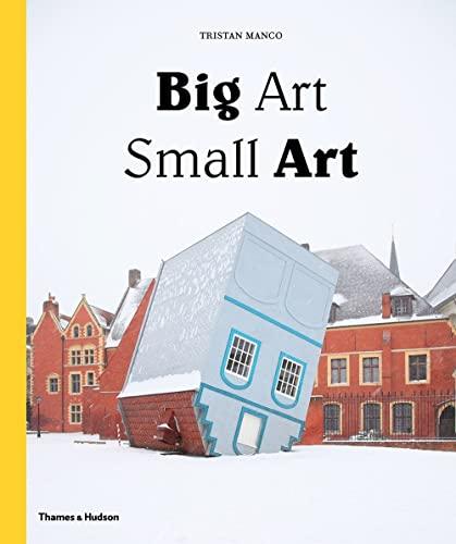 9780500239223: Big Art / Small Art