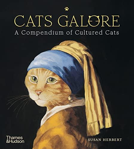 9780500239360: Cats Galore: A Compendium of Cultured Cats