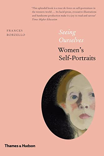 9780500239469: Seeing Ourselves: Women's Self-Portraits