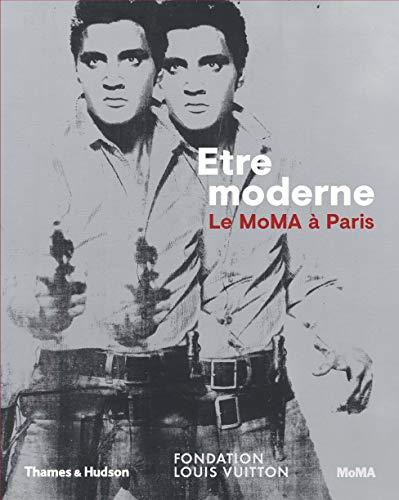 Etre Moderne - Le MOMA a Paris: Page, Suzanne