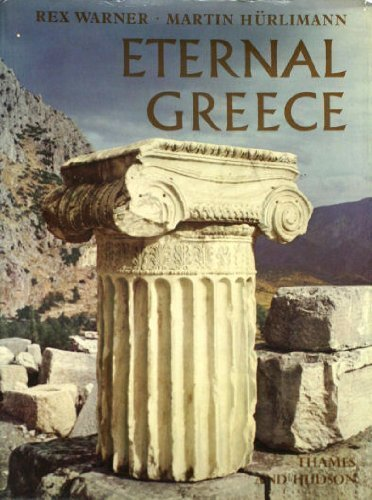 Eternal Greece: Warner, Rex