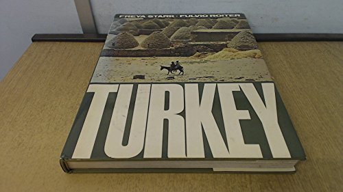 TURKEY A SKETCH OF TURKEY HISTORY BY FREYA STARK