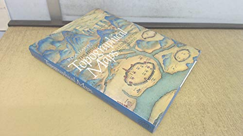 The History of Topographical Maps: Symbols, Pictures: Harvey, P. D.
