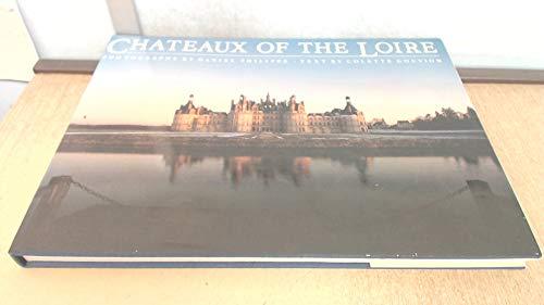 Chateaux of the Loire: Daniel Philippe