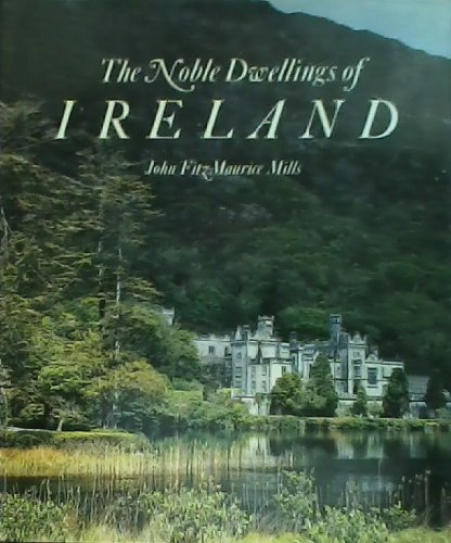 The Noble Dwellings of Ireland