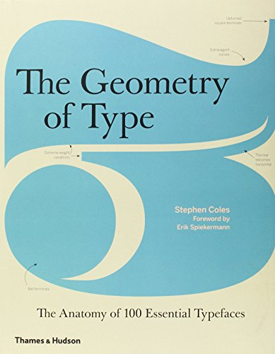 9780500241424: The Geometry of Type: The Anatomy of 100 Essential Typefaces