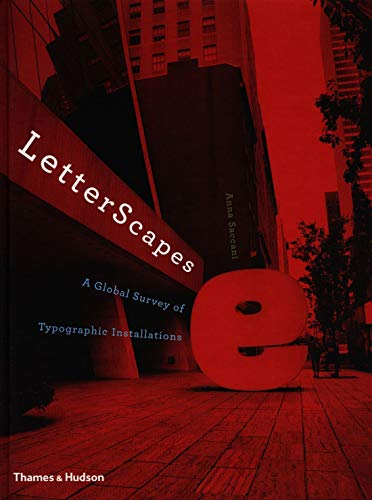 9780500241431: LetterScapes: A Global Survey of Typographic Installations