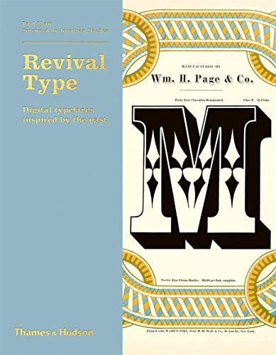 Revival Type: Digital Typefaces Inspired by the Past: Paul Shaw