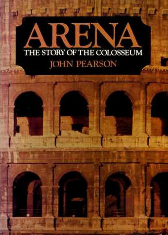 9780500250389: Arena: Story of the Colosseum