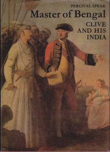 9780500250419: Master of Bengal: Clive and His India