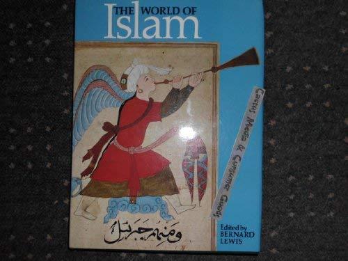 9780500250464: The World of Islam: Faith, People, Culture