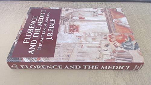 9780500250594: Florence and the Medici: The Pattern of Control