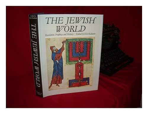 9780500250662: The Jewish World: Revelation, Prophecy and History (The Great Civilizations)