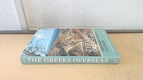 9780500250693: Greeks Overseas: Their Early Colonies and Trade