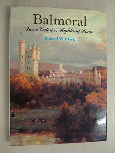 9780500250785: Balmoral: Queen Victoria's Highland Home