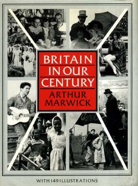 Britain in Our Century: Images and Controversies